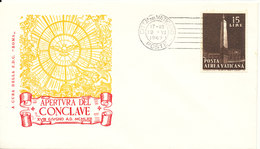 Vatican Cover 10-6-1963 Apertvra Del Conclave With Cachet - Covers & Documents