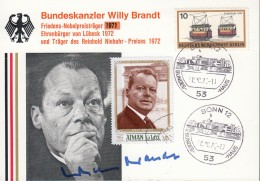 Willy Brandt, Bundeskanzler Und Friedens-Nobelpreisträger, Portrait-Karte Mit Sonderstempel Und Autogramm - Nobel Prize Laureates