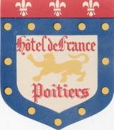 Étiquette D'Hotel : Hotel  De France à Poitiers . - Vieux Papiers