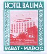 Étiquette D'Hotel : Hotel Balima à Rabat - Maroc . - Vieux Papiers
