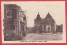 CPA * 72 * VERNEIL-le-CHÉTIF * Ann.1910  * Place De L'Eglise * Animation  ** * SCANN Rect & Verso * Inédit - France