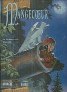 "MANGECOEUR  "" LA CHRYSALIDE DIAPREE ""  -  ANDREALE / GALLIE - E.O.  MAI 1993 VENTS D'OUEST - Mangecoeur"