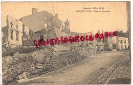54 - GERBEVILLER - RUE DE LORRAINE  GUERRE 1914-1918 - Gerbeviller