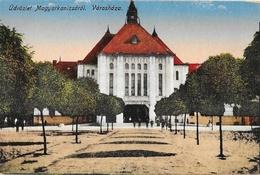 Hongrie - Udvözlet Magyarkanizsarol Varoshaza - Hungary