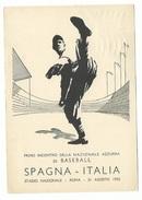 BASEBALL  AUTOGRAFO DI CHET MORGAN  SU CARTOLINA SPECIALE DEL PRIMO INCONTRO DI BASEBALL ITALIA SPAGNA  A ROMA  31/8/52 - Baseball