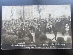Strassburg / Strasbourg 21 November 1918 - Einzug Der Franzosen - Guerre 1914-18
