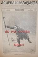 266 JOURNAL Des VOYAGES < ALPES AVALANCHE - TURQUIE CONSTANTINOPLE NARGHILEH - NIGER - DIRIGEABLE ZEPPELIN AEROSTATION - Journaux - Quotidiens