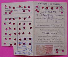 Carte De Tabac Timbre Fiscal Sur Document 20 Fr Contribution Aux Dépenses De L'entraide Française Rouge  Dos Scanné - Fiscaux