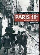 Memoires Des Rues Paris 18e Arrondissement 1900-1940 Par Bousquet Parigramme Neuf Sous Blister - Paris
