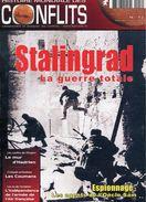 Revue ''Histoire Mondiale Des Conflits'' - Stalingrad ... La Guerre Totale (Couverture Et Sommaire) - Histoire
