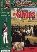 ''Gloire & Empire'' - Revue Histoire Napoléonienne - 1807 Les Sièges (Couverture Et Sommaire) - Histoire