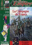 ''Gloire & Empire'' - Revue Histoire Napoléonienne - 1814 - La Campagne De France (Couverture Et Sommaire) - Histoire
