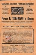 Tarif Pour 1910/1911 - BESANÇON (25) - HORLOGERIE BIJOUTERIE PENDULES Fabriques G. TRIBAUDEAU - - Documents Historiques