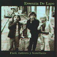 ESSENZIA DE LAPO - Facil, Rastrero Y Humillante - CD - PUNK - Punk