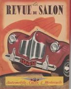 Paris - Revue Du Salon Automobile, Cycle & Motocycle De 1949 ( Voir 11 Scans ) - Livres, BD, Revues
