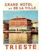 Etiquette Label Grand Hotel Et De La Ville, Trieste, Italie - Hotelaufkleber