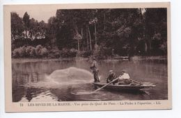 LES RIVES DE LA MARNE - VUE PRISE DU QUAI DU PARC - LA PECHE A L'EPERVIER - Pesca