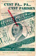 PARTITION MUSICALE-C'EST PA...PA... PARISIEN- PARIS-GEORGES MILTON LA BANDE A BOUBOULE-WILLEMETZ-PUJOL-SALABERT FOX TROT - Partitions Musicales Anciennes
