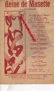 PARTITION MUSICALE-REINE DE MUSETTE-JEAN PEYRONNIN-ACCORDEON-E. LACROIX 47 RUE GAITE PARIS-BANDONEON- - Partitions Musicales Anciennes