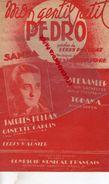 PARTITION MUSICALE-MON GENTIL PETIT PEDRO-LOUIS POTERAT-SAMBA-JACQUES HELIAN-GINETTE GARCIN-ALEXANDER-TOHAMA-MARNIER - Partitions Musicales Anciennes