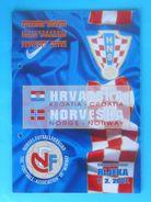 CROATIA : NORWAY - 2007 Football Match Programme Soccer Fussball Programm Programma Programa Futebol Futbol Calcio NORGE - Books