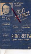PARTITION MUSICALE-TOUT S' EFFACE- RINA KETTY-TANGO-JEAN VAISSADE-CHANTY-PESENTI-PARIS DISQUE PATHE - Partitions Musicales Anciennes