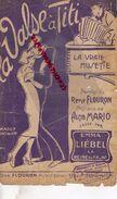 PARTITION MUSICALE-VALSE A TITI-ACCORDEON MUSETTE-MAGGY MONIER-RENE FLOURON-ALCIB MARIO-EMMA LIEBEL-PARIS DANSE - Partitions Musicales Anciennes