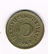)  TURKIJE  10  KURUS 1949 - Turquie