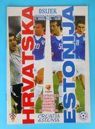 CROATIA : ESTONIA - 2002. Football Match Programme Soccer Fussball Programm Programma Programa Kroatien Croatie Croazia - Bücher