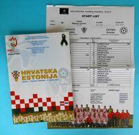 CROATIA : ESTONIA - 2007. Football Match Programme Soccer Fussball Programm Programma Programa Kroatien Croatie Croazia - Books