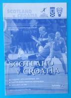 SCOTLAND : CROATIA - UEFA UNDER 21 CHAMPIONSHIP - 2003. Football Match Programme Soccer Programm Programma Programa - Match Tickets