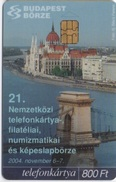 Budapest Börse : 21ème Salon De Télécartes, Philatelie, Numismatique 2004 - Hongrie