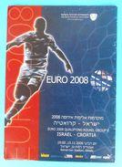 ISRAEL : CROATIA - 2006. Football Match Programme Soccer Fussball Programm Programma Programa Kroatien Croatie Croazia - Bücher