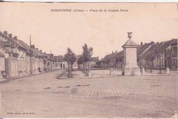 CPA - SISSONNE (Aisne) - Place De La Grande Roize - Sissonne
