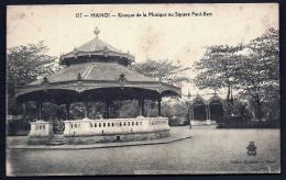 CPA ANCIENNE INDOCHINE FRANCAISE- TONKIN- HANOÏ- KIOSQUE DE LA MUSIQUE AU SQUARE PAUL-BERT- TRES GROS PLAN - Vietnam