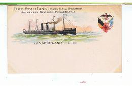 CPA-BATEAUX-VERS 1900-RED STAR LINE ROYAL MAIL STEAMER-ANTWERPEN-NEW-YORK-PHILADELPHIA-LE S.S VADERLAND 12 200 TONNEAUX- - Steamers