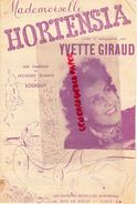 PARTITION MUSICALE-MADEMOISELLE HORTENSIA- YVETTE GIRAUD-JACQUES PLANTE  LOUIGUY- 46 RUE DOUAI PARIS - Partitions Musicales Anciennes