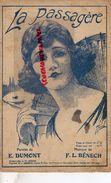 PARTITION MUSICALE- LA PASSAGERE- E.DUMONT- ILLUSTRATEUR JAMEL- BENECH PARIS RUE INDUSTRIE - Partitions Musicales Anciennes