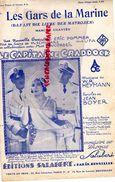 PARTITION MUSICALE- LES GARS DE LA MARINE-LE CAPITAINE CRADDOCK-ERIC POMMER-SCHWARZ-HEYMANN-JEAN BOYER-SALABERT PARIS - Partitions Musicales Anciennes