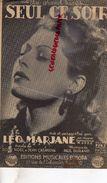 PARTITION MUSICALE- SEUL CE SOIR- LEO MARJANE-PAUL DURAND-ROSE NOEL JEAN CASANOVA- EUROPA RUE ECHIQUIER PARIS - Partitions Musicales Anciennes
