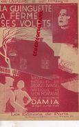 PARTITION MUSICALE- LA GUINGUETTE A FERME SES VOLETS- VALSE-DAMIA-GEORGES ZWINGEL-LEON MONTAGNE-PARIS BD POISSONNIERE - Partitions Musicales Anciennes