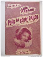 - PARTITION MUSICALE ANCIENNE - POUR LA BONNE RAISON - LINE RENAUD - Edition MICRO - - Partitions Musicales Anciennes