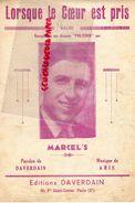PARTITION MUSICALE-LORSQUE LE COEUR EST PRIS-VALSE-POLYDOR-MARCEL'S-DAVERDAIN-ARIS-FG SAINT DENIS PARIS - Partitions Musicales Anciennes