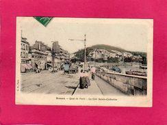 76 SEINE MARITIME, ROUEN, Quai De Paris, La Côte Ste-Catherine, Animée, 1907, (C. B.) - Rouen