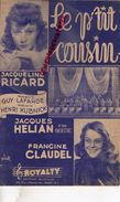 PARTITION MUSICALE-LE P'TIT COUSIN- JACQUELINE RICARD-GUY LAFARGE-HENRI KUBNICK-JACQUES HELIAN-FRANCINE CLAUDEL-ROYALTY - Partitions Musicales Anciennes