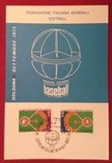 BASEBALL  BOLOGNA   9  SETTEMBRE 1973 COPPA  INTERCONTINENTALE  BASEBALL  CARTOLINA ED ANNULLO SPECIALE - Baseball