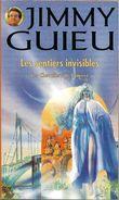 SF Jimmy Guieu 112 - GUIEU, Jimmy - Les Sentiers Invisibles (TBE) - Fleuve Noir