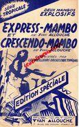PARTITION MUSICALE- EXPRESS MAMBO-YVAN ALLOUCHE-CRESCENDO-7 RUE DOUAI PARIS- WAENER - Partitions Musicales Anciennes