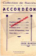 13-MARSEILLE-PARTITION MUSICALE- SUCCES ACCORDEON-FRED MARTIN 16 RUE ROUSSEL DORIA-PAPILLON BLANC-SORCIERE-ARGENTINE - Partitions Musicales Anciennes