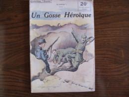 """WWI Collection Patrie  """" Un Gosse Héroique"""" N° 47 - 1914-18"""